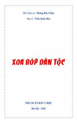 Xoa bóp dân tộc - Hoàng Bảo Châu, Trần Quốc Bảo