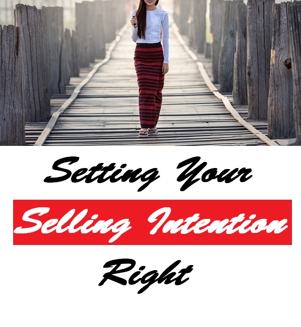 Setting Selling Intention Right