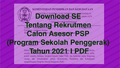 Download Surat Edaran/SE Nomor : 0205/B.B2/GT/2021 Tentang Persyaratan Pendaftaran/ Rekrutmen Calon Asesor Program Sekolah Penggerak (PSP) Tahun 2021