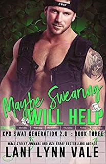 Maybe Swearing Will Help by Lani Lynn Vale