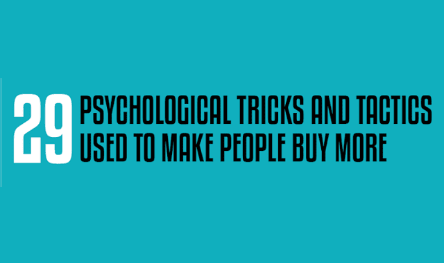 29 Psychological Tricks and Tactics Used to Make People Buy More