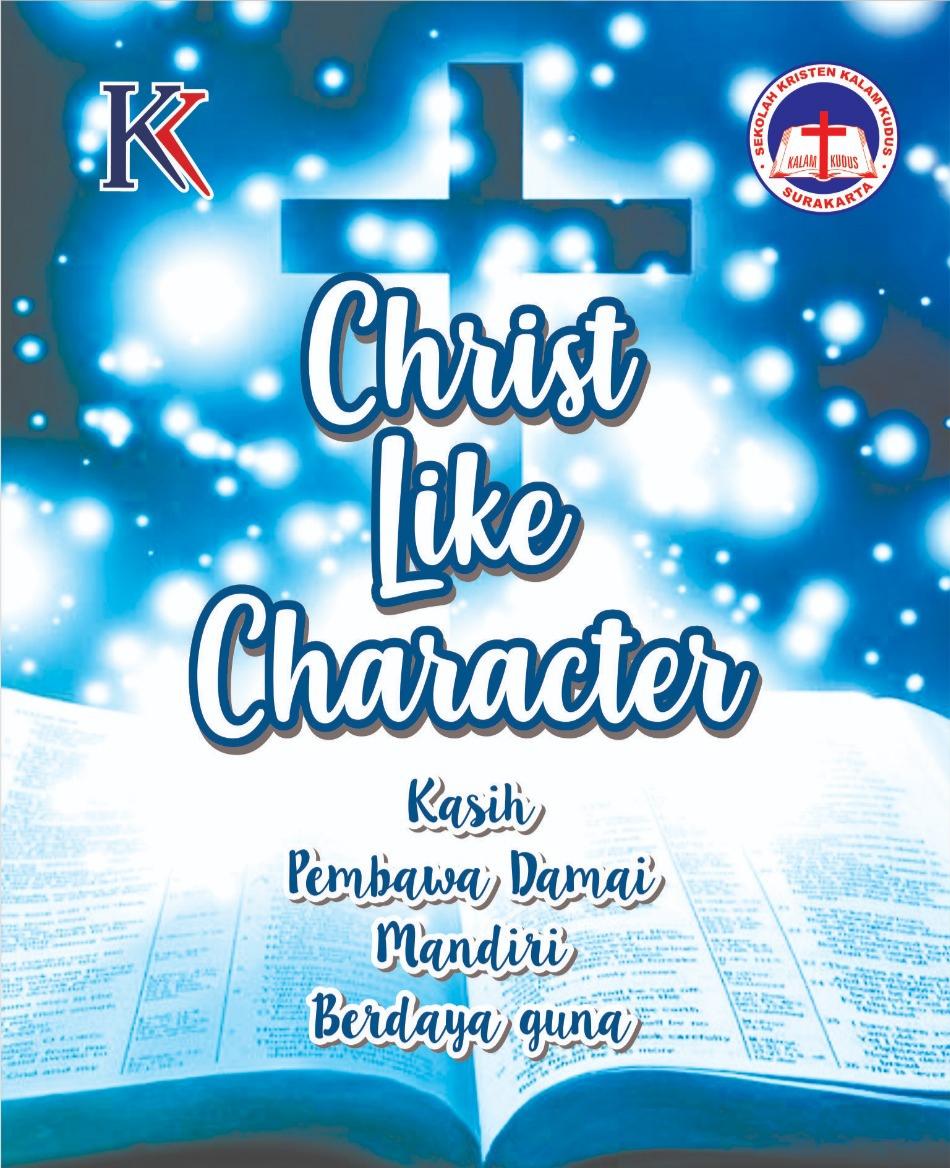 Tema Tahun 2020/2021 SKKK Surakarta: Christ Like Character