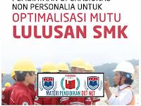 Pembiayaan Operasional Non Personalia untuk Optimalisasi Mutu Lulusan SMK Terbaru Tahun 2019
