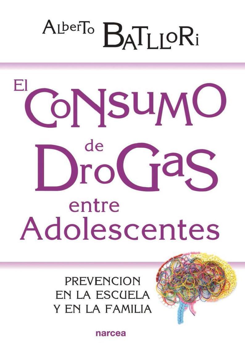 El consumo de drogas entre adolescentes – Alberto Batllori