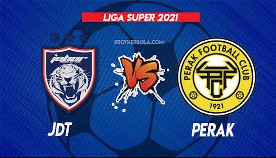 Live Streaming JDT vs Perak 31.7.2021