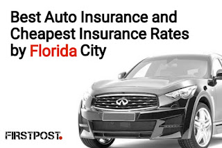 Best Auto Insurance and Cheapest Insurance Rates by Florida City
