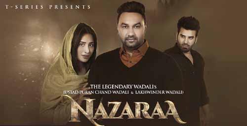 Nazaraa Lyrics - Ustad Puran Chand Wadali   Lakhwinder Wadali