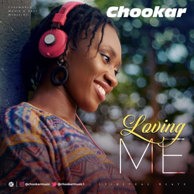 Chookar - Loving Me Audio