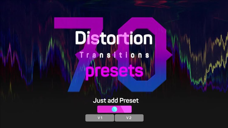 Distortion Transitions Presets 2 by  Dilen
