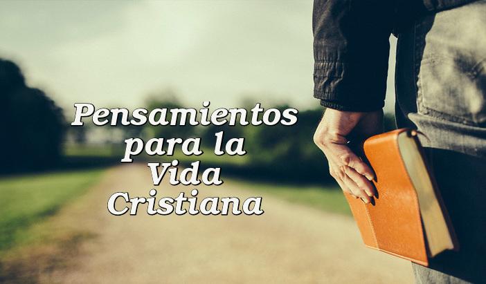 Pensamientos para la vida cristiana
