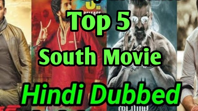 Top 5 New south movie in Hindi 2019