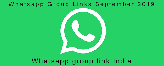 Whatsapp Group Links September 2019