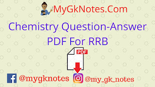 Chemistry Question-Answer PDF For RRB