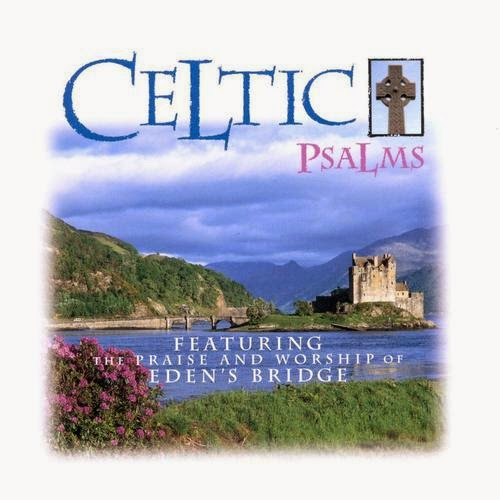 Eden's Bridge - Celtic Psalms (1997)