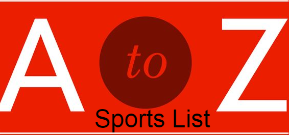 All Sports & Games of the World List  - Sports history