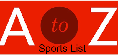 sports, games, list, all, world, a-z, alphabetical order, names, common, popular.