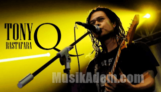 Download Lagu Tony Q Rastafara Full Album Terbaru