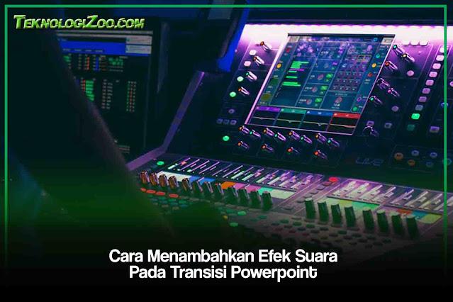 cara menambahkan efek suara di microsoft power point