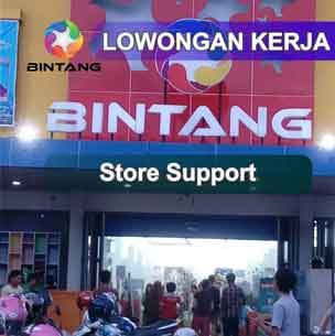 Lowongan Kerja Store Support di PT Bintang Internasional