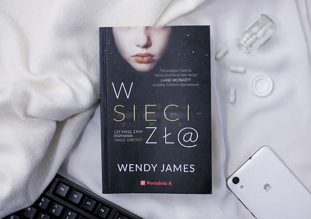 """""""W sieci zła"""" Wendy James"""