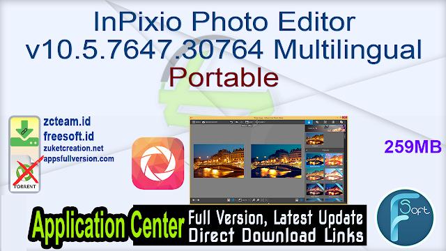InPixio Photo Editor v10.5.7647.30764 Multilingual Portable_ ZcTeam.id