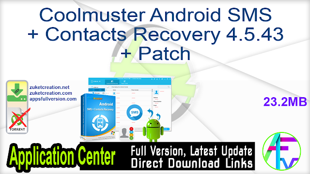 Coolmuster Android SMS + Contacts Recovery 4.5.43 + Patch