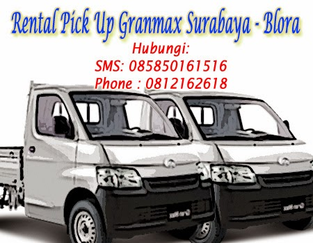 Sewa Pick Up GranMax Surabaya-Blora