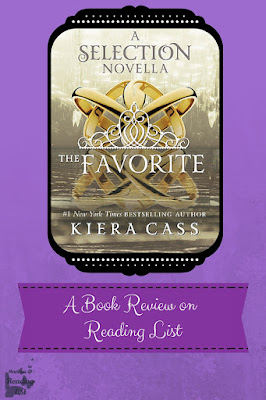 The Favorite  a Selection Novella By Kiera Cass  a quick review on Reading List