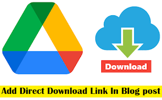 Add Direct Download Link in Blogger blog post