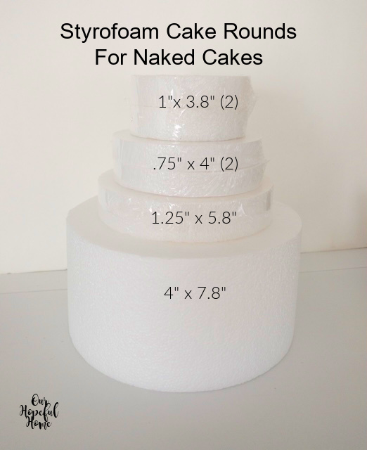 styrofoam cake rounds for naked cakes