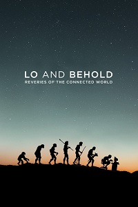 Watch Lo and Behold, Reveries of the Connected World Online Free in HD