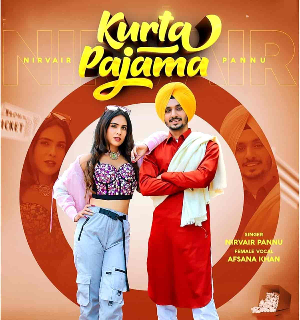 Kurta Pajama Punjabi Song Image By Nirvair Pannu and Afsana Khan