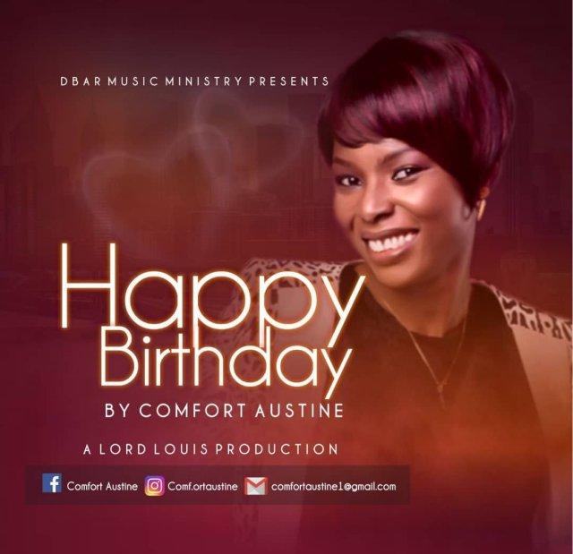 DOWNLOAD MP3: Comfort Austine - Happy Birthday