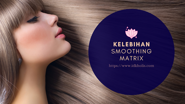 Kelebihan Smoothing Matrix