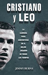 Cristiano y Leo- Jimmy Burns