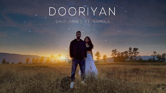 Lyrics ▷ Dooriyan - Dino James ft. Kaprila