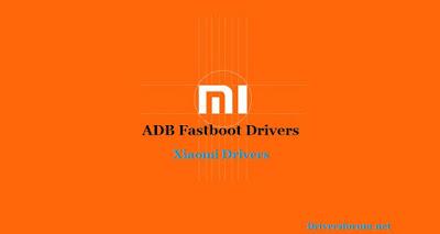 Xiaomi ADB Ffastboot Drivers Download