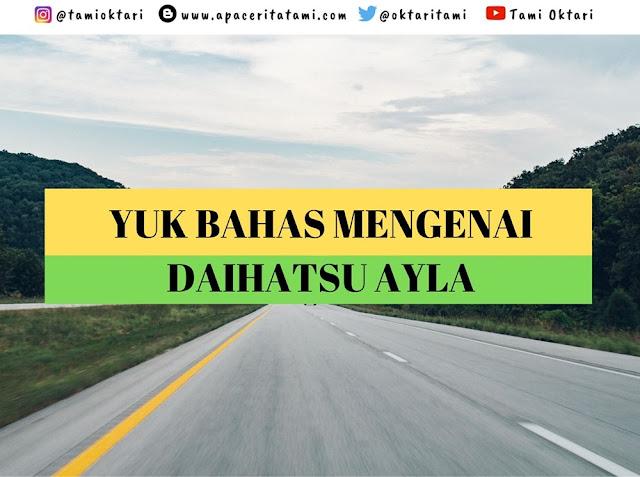 Kelebihan dari Daihatsu Ayla