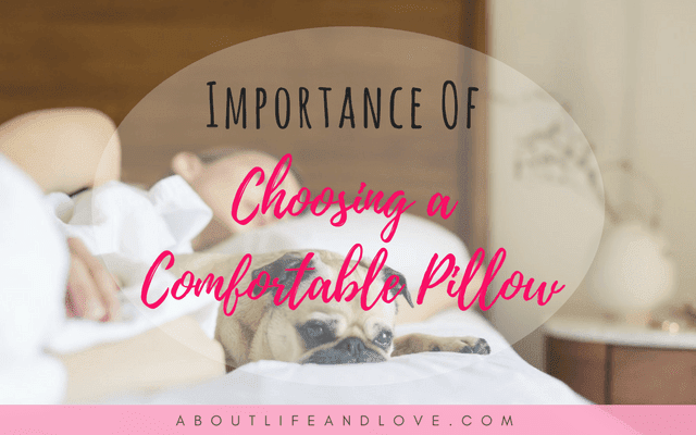 Importance Of Choosing A Comfortable Pillow