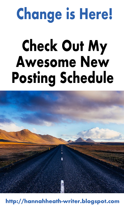 Change is Here! Check Out My Awesome New Posting Schedule
