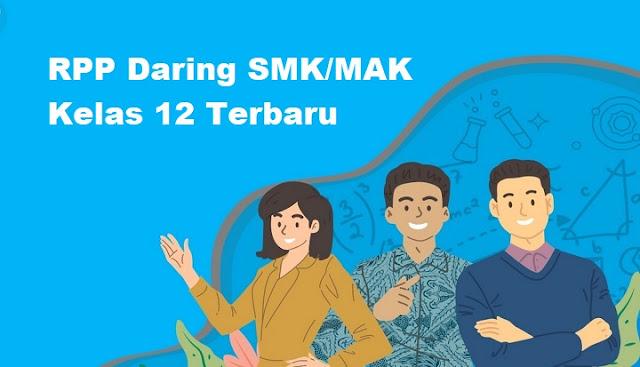 RPP Daring SMK/MAK Kelas 12