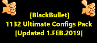 [BlackBullet] 1132 Ultimate Configs Pack [Updated 1.FEB.2019]
