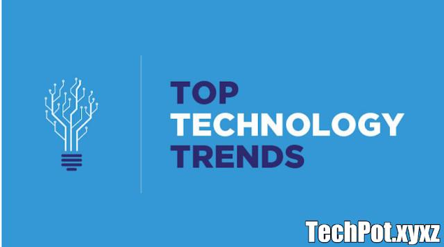 Top 9 des nouvelles tendances technologiques pour 2021