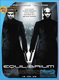 Equilibrium 2002 HD [1080p] Latino [GoogleDrive] DizonHD