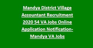 Mandya District Village Accountant Recruitment 2020 54 VA Govt Jobs Online Application Notification-Mandya VA Jobs