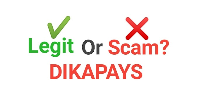 Dikapays - Invest And Get Paid,Is It Legit or scam?