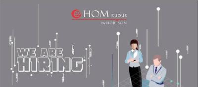 Hotel @Hom Kudus We Are Hiring
