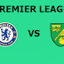 English Premier League: Chelsea Vs Norwich City Preview,Live Channel and Info