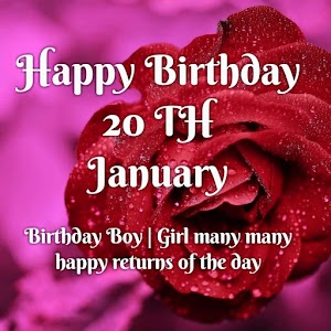 Happy birthday   20 th January birthday wishes for friend