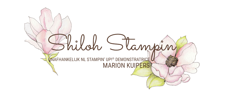 Shiloh Stampin  - by Marion Kuipers
